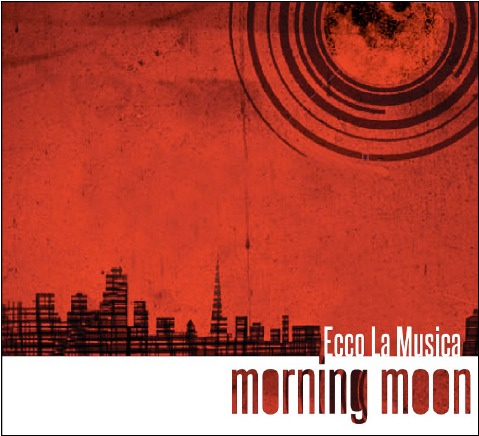 Ecco La Musica - Morning Moon
